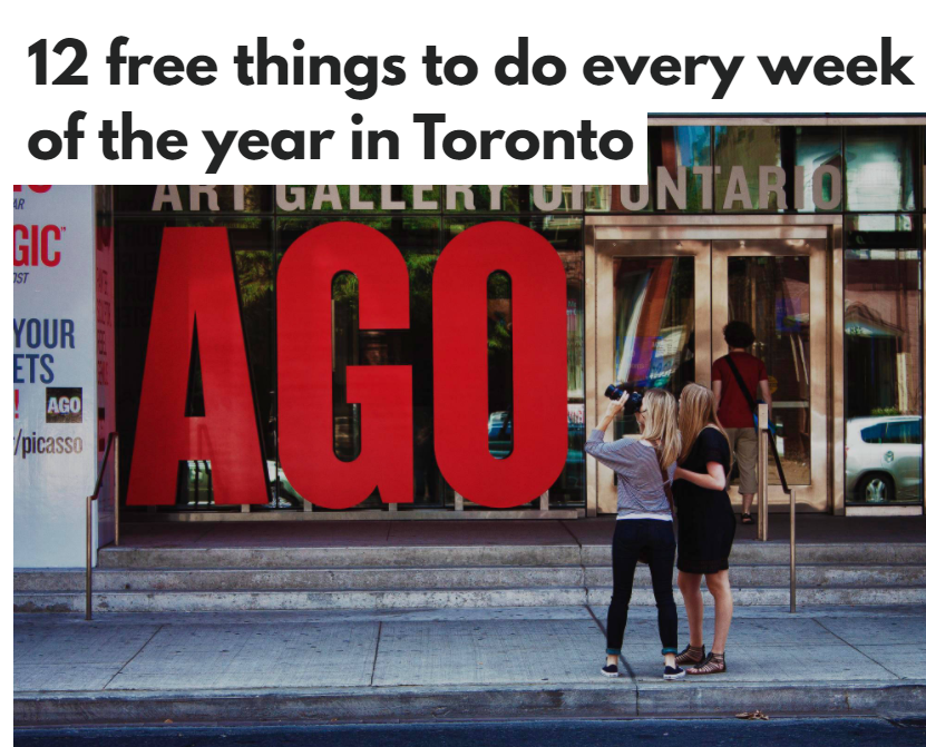 10 free things to do every week of the year in Toronto